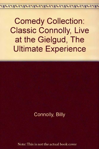 "Comedy Collection: ""Classic Connolly"", ""Live at the Gielgud"", ""The Ultimate Experience"" (0007645953) by Connolly, Billy; Dee, Jack; Evans, Lee"