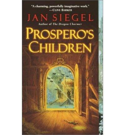Prospero's Children (0007650213) by Siegel, Jan