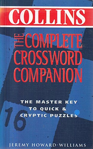 9780007650712: The Complete Crossword Companion (Collins)