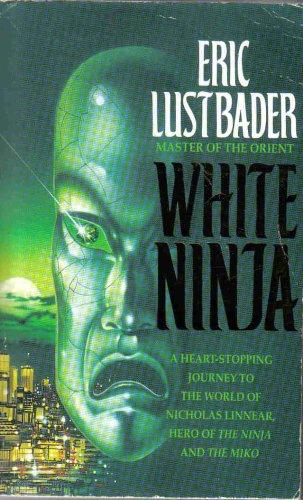 9780007651955: White Ninja