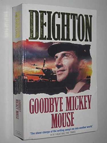 9780007652020: Goodbye Mickey Mouse