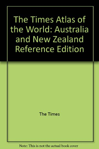 9780007652310: The Times Atlas of the World: Australia and New Zealand Reference Edition