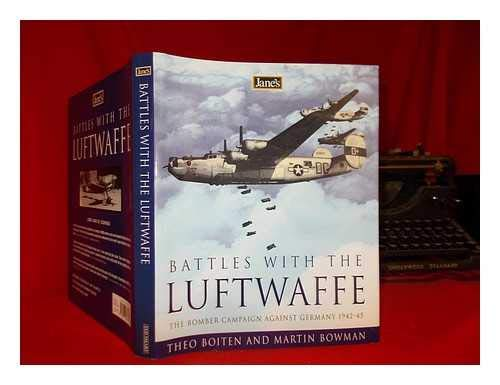 Jane's Battles with the Luftwaffe; The bomber campaign against germany 1942-45