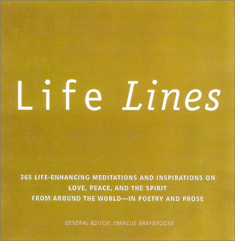 9780007653744: Life Lines: 365 Life-Enhancing Meditations and Inspirations on Love, Peace, and Spirit from Around the World