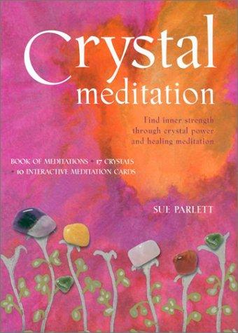9780007653768: Crystal Meditation: Find Inner Strength through Crystal Power and Healing Meditation