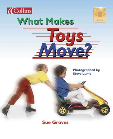 9780007657391: What Makes Toys Move? (Spotlight on Fact)