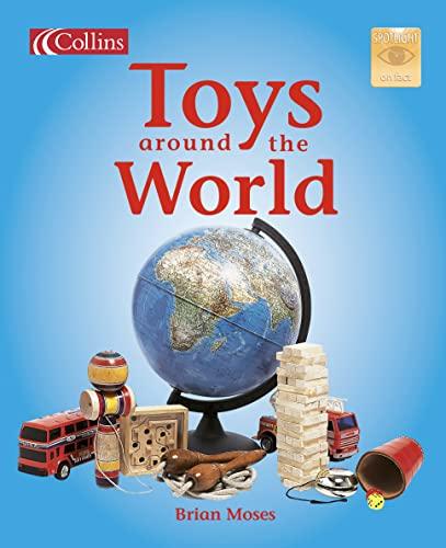 9780007657421: Toys Around the World (Spotlight on Fact)