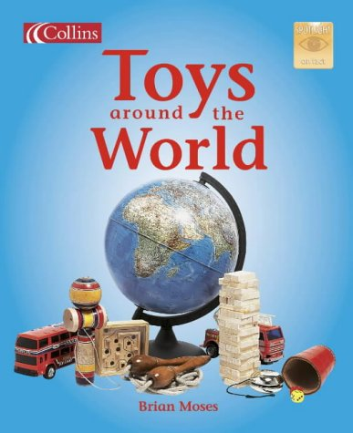 9780007657421: Toys Around the World (Spotlight on Fact)