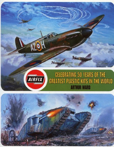 9780007657827: Airfix: Celebrating 50 years of the greatest plastic kits in the world