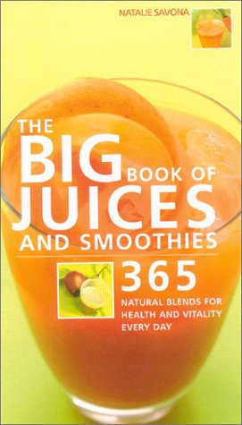 9780007662395: The Big Book of Juices and Smoothies