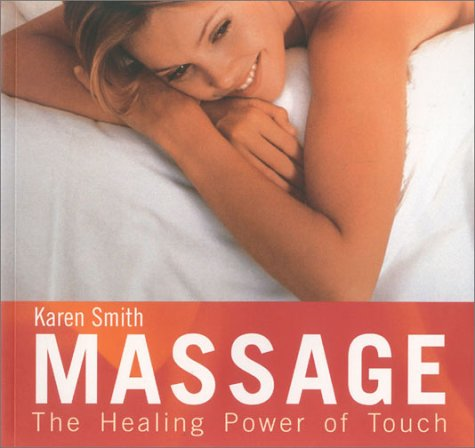 9780007662418: Massage: The Healing Power of Touch