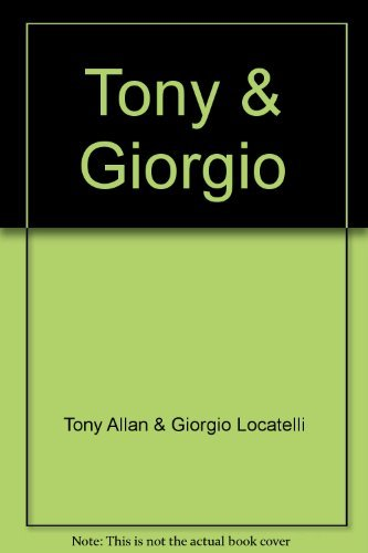 9780007664023: Tony & Giorgio