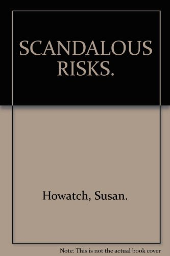 9780007664146: SCANDALOUS RISKS.
