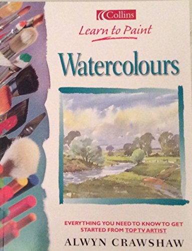 9780007666645: Learn to Paint Watercolours