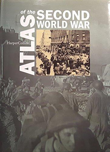 9780007679034: Atlas   Of   The   Second   World   War   :