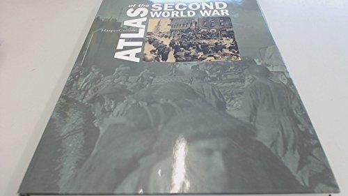 9780007679034: Atlas of the Second World War