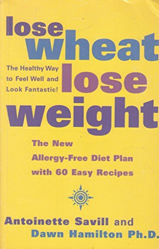 9780007679386: LOSE WHEAT LOSE WEIGHT