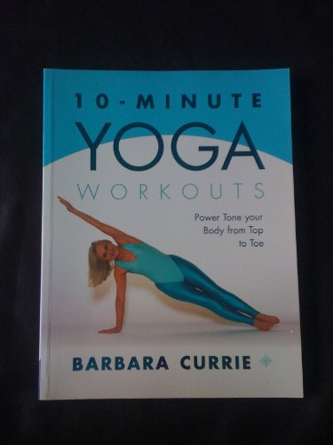 9780007679393: 10 - Minute Yoga Workouts