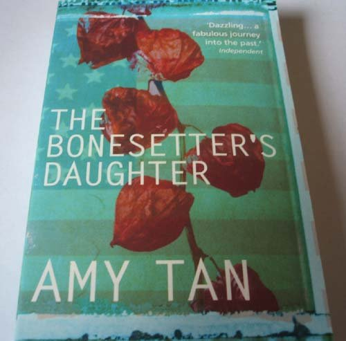 The Bonesetter's Daughter (0007680392) by Tan Amy