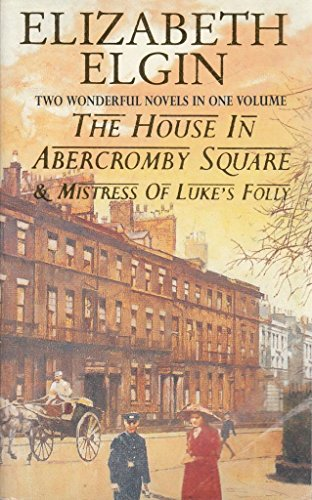9780007683079: THE HOUSE IN ABERCROMBY SQUARE & MISTRESS OF LUKE'S FOLLY