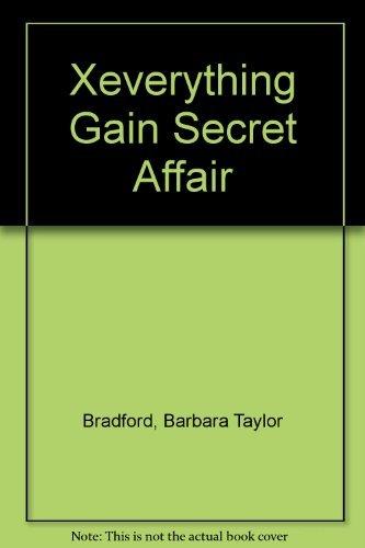 9780007683093: Xeverything Gain Secret Affair