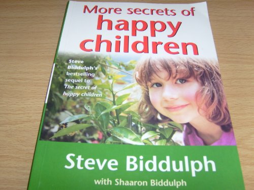 9780007683215: More Secrets of Happy Children