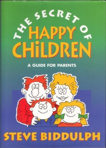 9780007683222: The secret of happy children