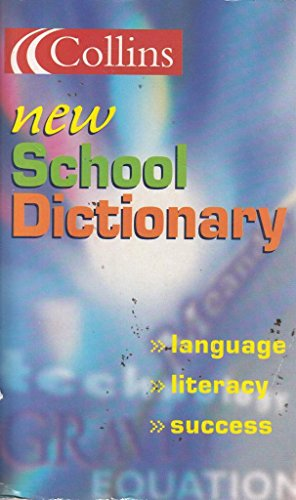 9780007686063: Collins New School Dictionary