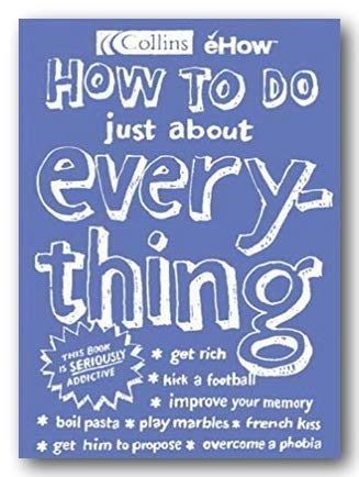9780007687763: How to Do Just About Everything