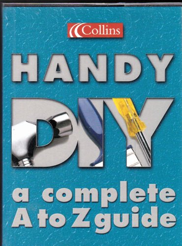 9780007690619: Collins Handy DIY: a complete A to Z guide
