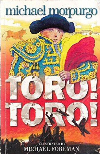 9780007693252: Toro! Toro! [TORO TORO] [Paperback]