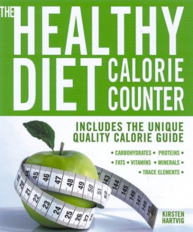 9780007695805: The Healthy Diet Calorie Counter