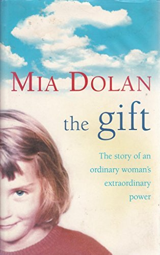 9780007701209: The Gift : The Story of an Ordinary Woman's Extraordinary Power