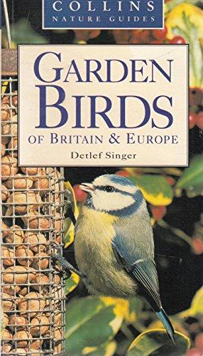 9780007703869: Garden Birds of Britain & Europe (Collins Nature Guides)