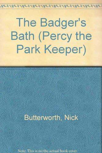 9780007711185: The Badger's Bath (Percy the Park Keeper)