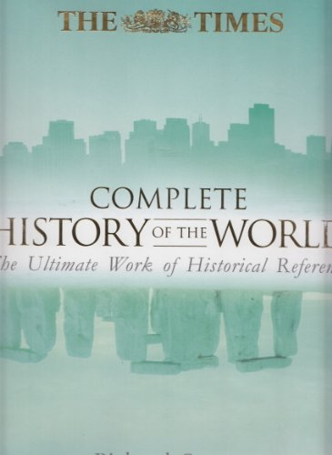 9780007714346: Times Complete History of the World