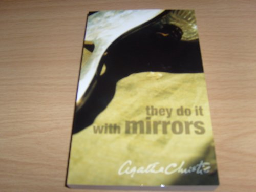 They do it with Mirrors: Christie Agatha