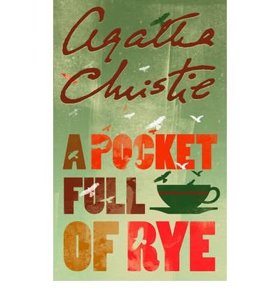 A Pocket Full of Rye: Christie Agatha