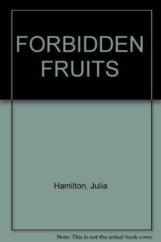 9780007724635: Forbidden Fruits