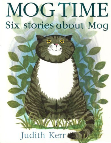 Mog Time - Six Stories about MOG: Kerr Judith