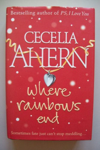 9780007726127: WHERE RAINBOWS END