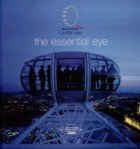 9780007728480: The Essential Eye: London Eye