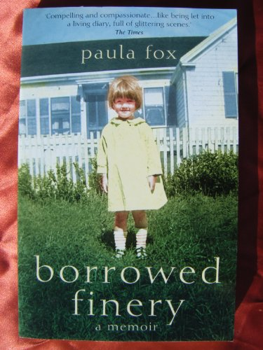 9780007736478: Borrowed Finery: A Memoir