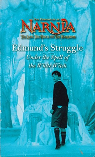 The Chronicles of Narnia - Edmund's Struggle Under the Spell of the White Witch '