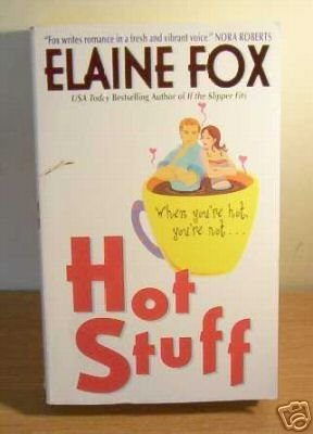 Hot Stuff: Fox, Elaine