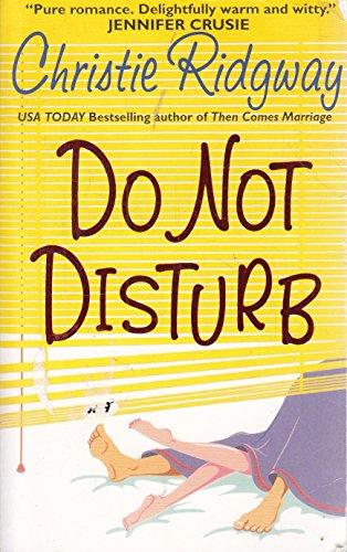 9780007740314: Xdo Not Disturb