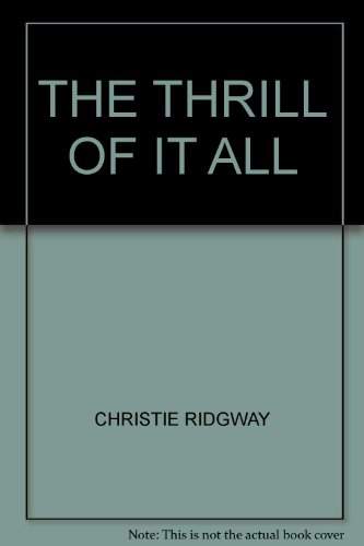 9780007740444: The Thrill of It All