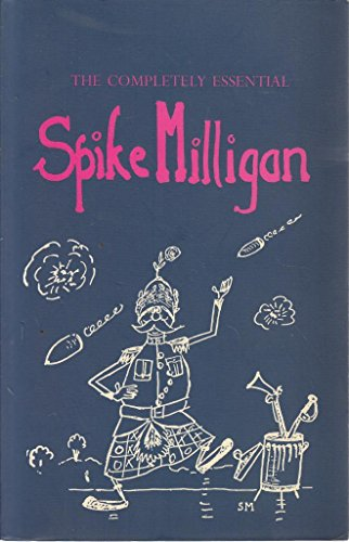 9780007740765: The Completely Essential Spike Milligan