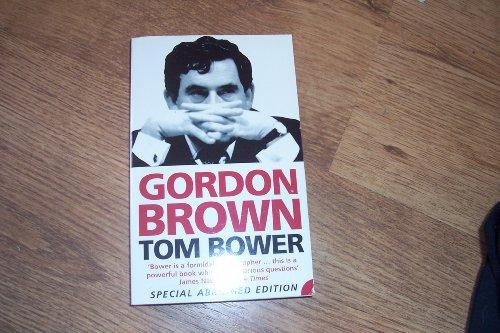 9780007741274: Gordon Brown. Special Abridged Edition