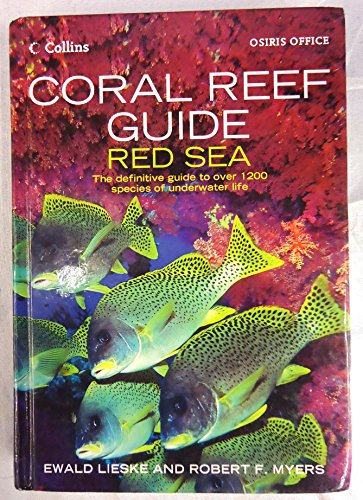 9780007741731: Coral Reef Guide - Red Sea to Gulf of Aden South Oman